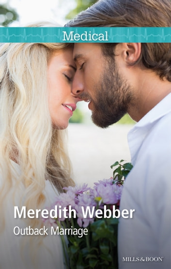 Outback Marriage ebook by Meredith Webber