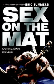 Sex on the Mat ebook by Eric Summers