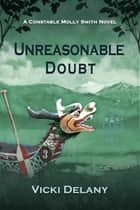 Unreasonable Doubt ebook by Vicki Delany
