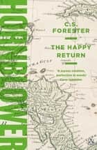 The Happy Return ebook by C.S. Forester