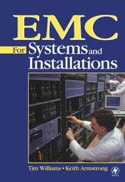 EMC for Systems and Installations ebook by Williams, Tim