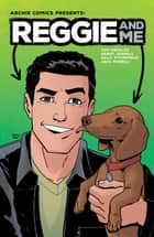 Reggie and Me ebook by Tom DeFalco, Sandy Jarrell