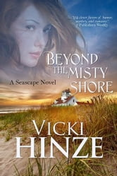 Beyond The Misty Shore ebook by Vicki Hinze