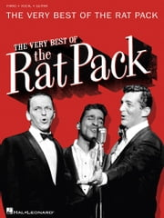 The Very Best of the Rat Pack (Songbook) ebook by Dean Martin,Frank Sinatra,Sammy Davis, Jr.