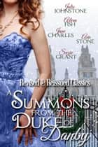 A Summons From the Duke of Danby ebook by Ava Stone, Aileen Fish, Julie Johnstone,...