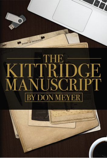 The Kittridge Manuscript ebook by Don Meyer