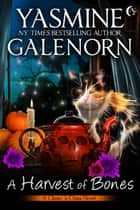 A Harvest of Bones ebook by Yasmine Galenorn