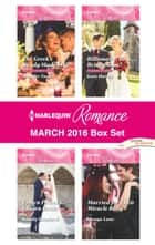 Harlequin Romance March 2016 Box Set - An Anthology eBook by Jennifer Faye, Kandy Shepherd, Kate Hardy,...