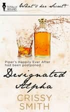 Designated Alpha ebook by Crissy Smith