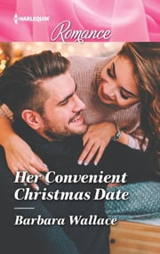 Her Convenient Christmas Date ebook by Barbara Wallace