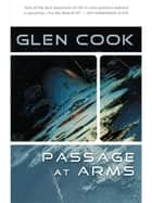 A Passage at Arms ebook by Glen Cook