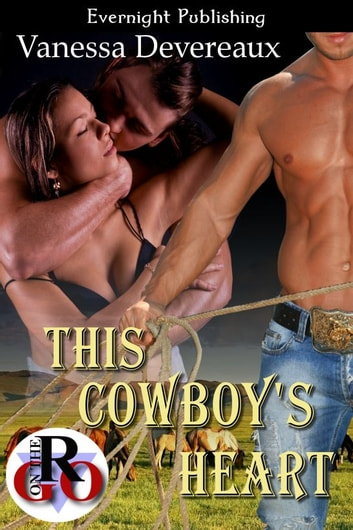 This Cowboy's Heart ebook by Vanessa Devereaux