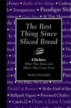 The Best Thing Since Sliced Bread ebook by Nigel Fountain