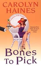 Bones To Pick ebook by Carolyn Haines