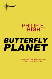 Butterfly Planet ebook by Philip E. High