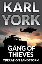 Gang of Thieves - Jim Thorn Pathfinder Thrillers, #3 ebook by Karl York