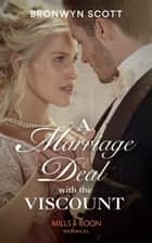A Marriage Deal With The Viscount (Mills & Boon Historical) (Allied at the Altar, Book 1) ebook by Bronwyn Scott