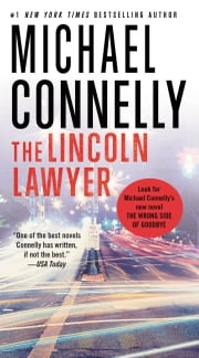 The Lincoln Lawyer - A Novel ebook by Michael Connelly