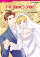 The Bride's Baby (Harlequin Comics) - Harlequin Comics ebook by Liz Fielding, Mizuho Ayabe