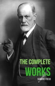 The Complete Works Of Sigmund Freud (WordWise Classics) ebook by Sigmund Freud,Sigmund Freud