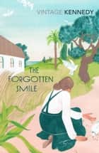 The Forgotten Smile ebook by Margaret Kennedy