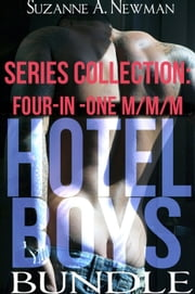 Hotel Boys Bundle Series Collection: Four-In-One M/M/M ebook by Suzanne A. Newman