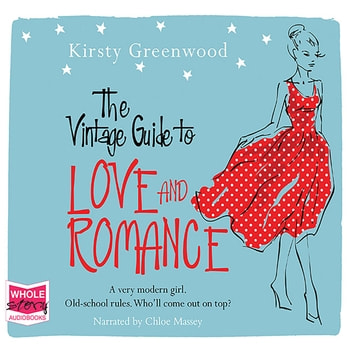 The Vintage Guide to Love and Romance audiobook by Kirsty Greenwood