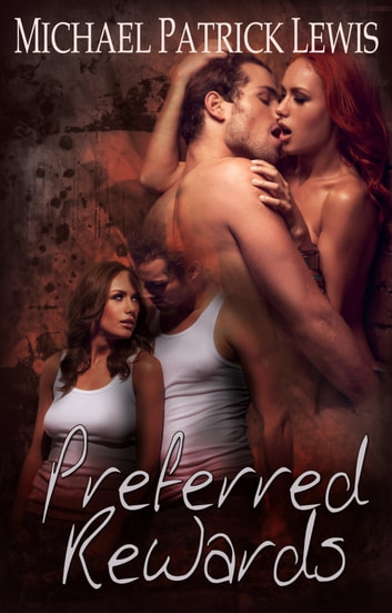 Preferred Rewards ebook by Michael Patrick Lewis