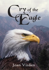 Cry of the Eagle ebook by Joan Virden