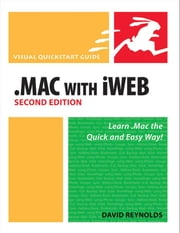 .Mac with iWeb, Second Edition: Visual QuickStart Guide ebook by Reynolds, David