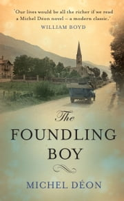 The Foundling Boy ebook by Julian Evans,Michel Déon