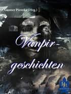 Vampirgeschichten ebook by John William Polidori, August von Löwis of Menar, Arthur Conan Doyle,...