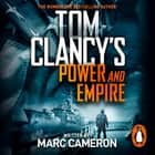 Tom Clancy's Power and Empire - INSPIRATION FOR THE THRILLING AMAZON PRIME SERIES JACK RYAN audiobook by