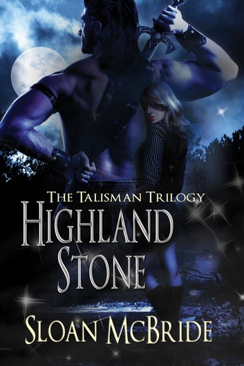 Highland Stone ebook by Sloan McBride