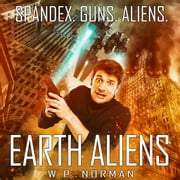 Earth Aliens audiobook by W. P. Norman