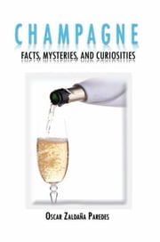 Champagne ebook by Oscar Zaldaña Paredes