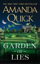 Garden of Lies ebook by Amanda Quick