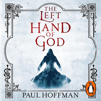 The Left Hand of God audiobook by Paul Hoffman