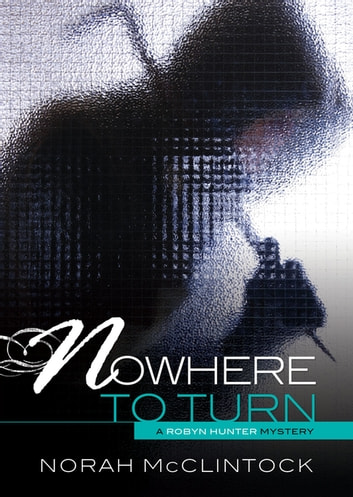 #6 Nowhere to Turn ebook by Norah  McClintock