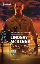 His Duty to Protect ebook by Lindsay McKenna