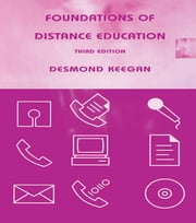 Foundations of Distance Education ebook by Desmond Keegan