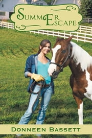 Summer Escape ebook by Donneen Bassett