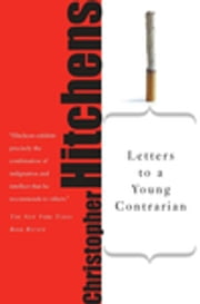 Letters to a Young Contrarian ebook by Christopher Hitchens