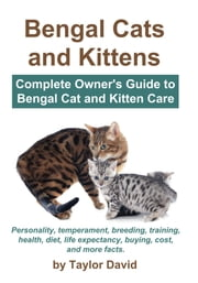 Bengal Cats and Kittens ebook by Taylor David