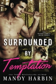 Surrounded by Temptation ebook by Mandy Harbin