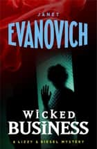Wicked Business (Wicked Series, Book 2) ebook by Janet Evanovich
