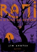 Rani e O Sino da Divisão ebook by Jim Anotsu