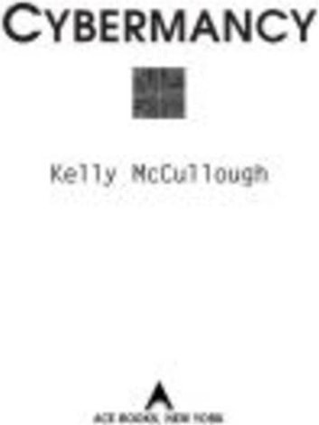Cybermancy eBook by Kelly McCullough
