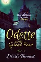Odette and the Great Fear - a Bennett Sisters Mysteries bonus ebook by Lise McClendon