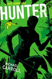 Hunter ebook by Michael Carroll
